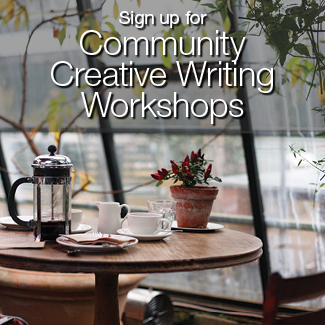 Sign up for Community Creative Writing Workshops