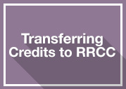 Transferring Credits to RRCC