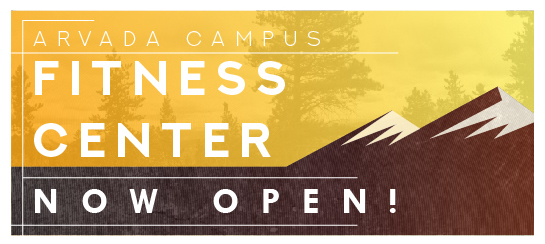 Arvada Campus | Fitness Center Now Open