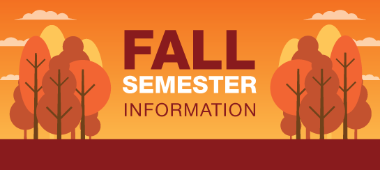 Information about the fall semester
