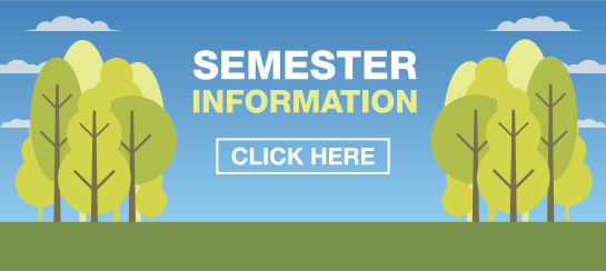 Click Here for Semester Information