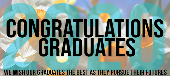 congratulations graduates, we wish our graduates the best as they pursue their futures