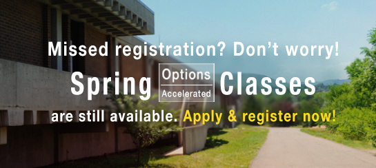 Missed registration? Don't worry! Spring Options/Accelerated classes are still available. Apply and register now!
