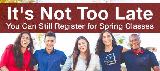 Haven't signed up for the Spring semester? No problem! Many great options are available for you.