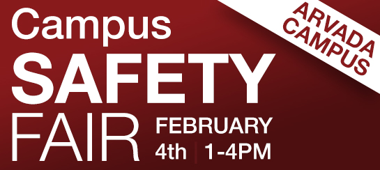 Campus Saftey Fair, February 4th from 1 to 3pm