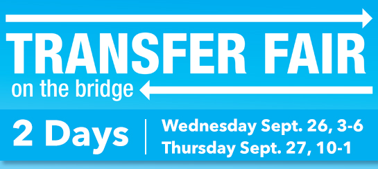 College Transfer Fair/Wednesday Sept 26, 2018 - 3:00pm to 6:00pm and College Transfer Fair/Thursday Sept 27, 2018 - 10:00am to 1:00pm