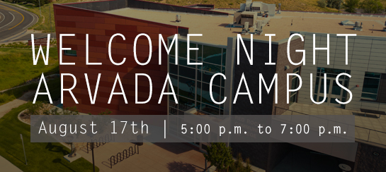 Arvada Welcome Night -  August 17th from 5-7pm.