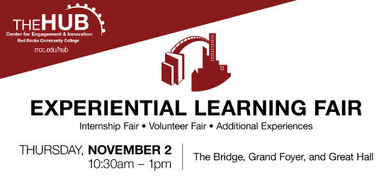Experiential Learning Fair - Internship Fair, Volunteer Fair, Additional Red Rocks Experiences. Lakewood Campus · The Bridge · The Grand Foyer · The Great Hall. Thursday, November 2nd 10:30am to 1pm