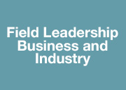 Field Leadership Business and Industry