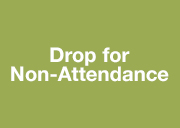 Drop for Non-Attendance