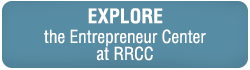 Explore the Entrepreneur Center at RRCC