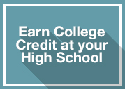 Earn College Credit on you high school campus