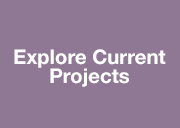 Explore Current Projects