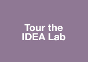 Tour the IDEA Lab