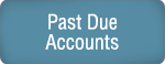 Past Due Accounts