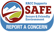 Report a Concern - RRCC Supports SAFE (Secure and Friendly Environment)