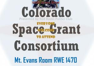 Colorado Space Grant Consortium Information Meeting::Thursday, 3 September 2015, 3:00pm-4:00pm, Mt. Evans Rm, RWE 1470