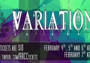 Variations/Feb 4-6, 7:30 pm, Feb 7 2:00 pm/RRCC Theatre
