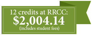 12 credits at RRCC cost $2,004.14 (includes student fees)