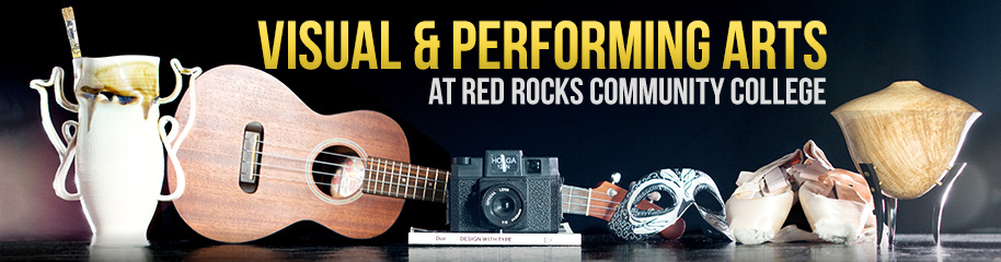 Visual and Performing Arts at Red Rocks Community College