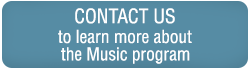 Contact us to learn more about the Music program