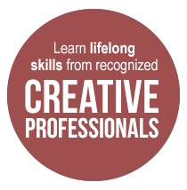 Learn lifelong skills from recognized creative professionals